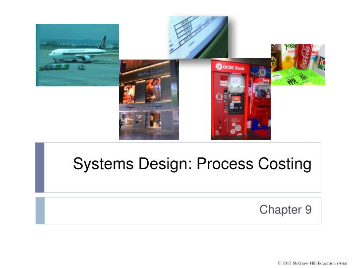 systems design process costing n.