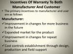 incentives of warranty to both manufacturer and customer