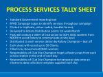 process services tally sheet