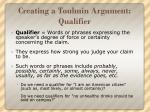 creating a toulmin argument qualifier
