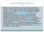 demystifying ritual