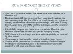 now for your short story