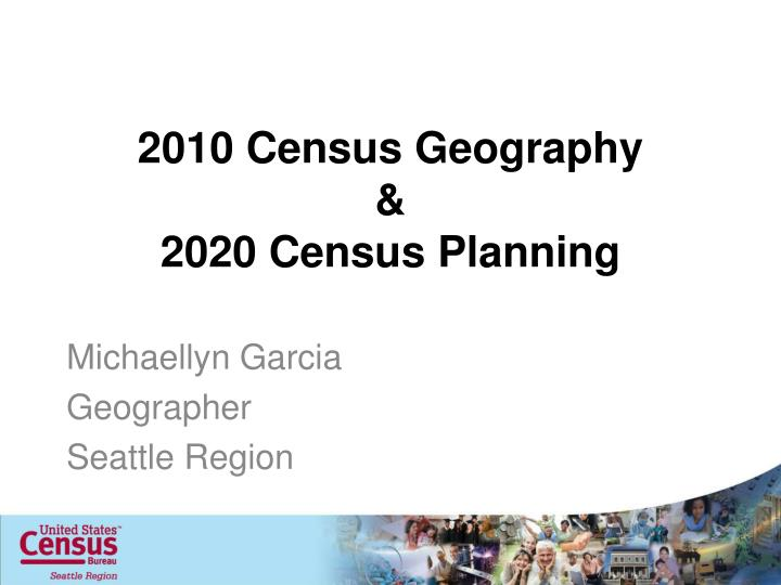 2010 census geography 2020 census planning n.