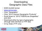 downloading geographic data files