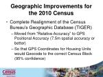 geographic improvements for the 2010 census
