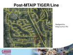 post mtaip tiger line