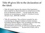 title 49 gives life to the declaration of the ideal