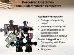 perceived obstacles from student veteran perspective