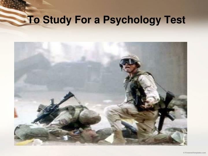 To Study For a Psychology Test