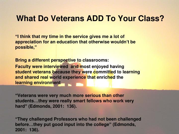 What Do Veterans ADD To Your