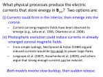 what physical processes produce the electric currents that store energy in b cor two options are