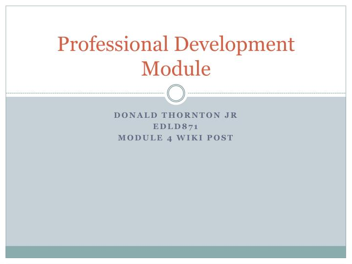 professional development module n.