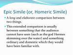 epic simile or homeric simile