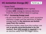 8 ionization energy ie1