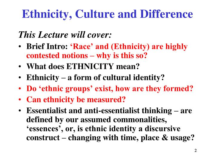 Ethnicity culture and difference