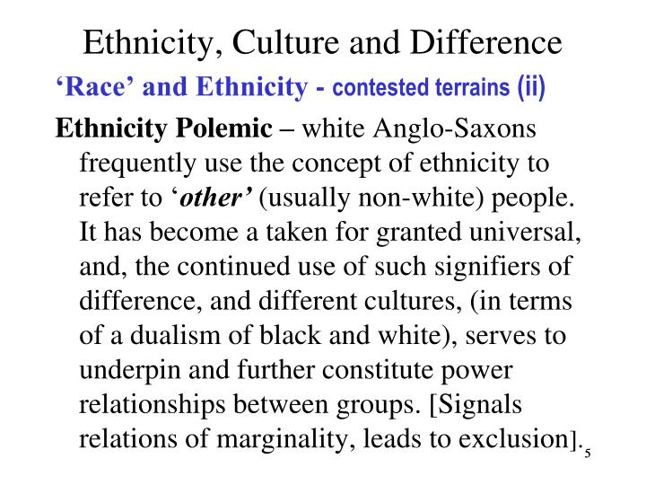 Ethnicity, Culture and Difference