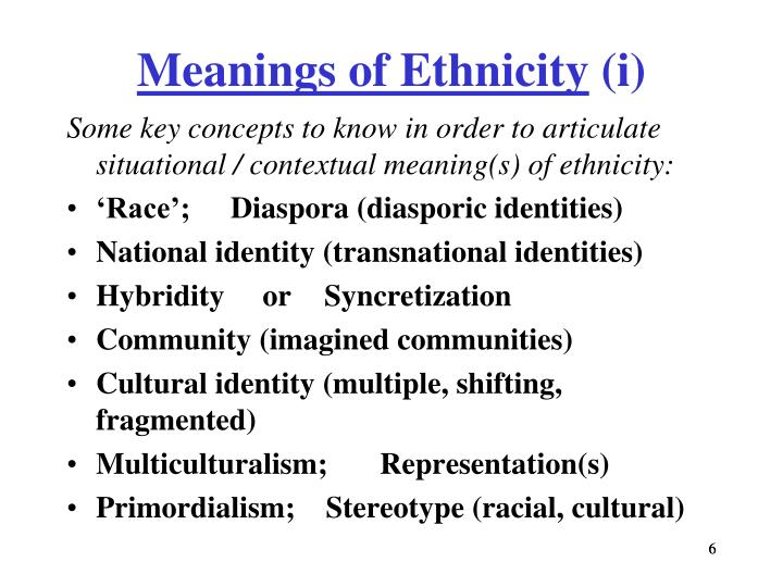 Meanings of Ethnicity