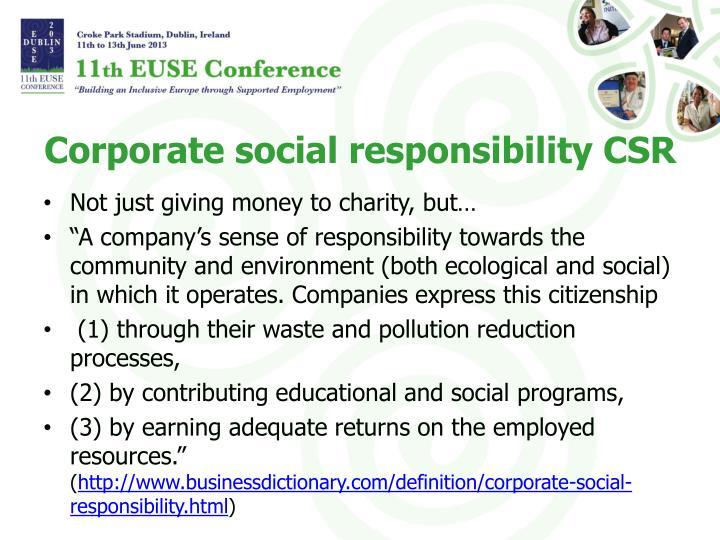Corporate social responsibility CSR