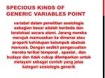 specious kinds of generic variables point