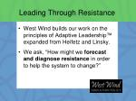 leading through resistance