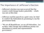 the importance of jefferson s election