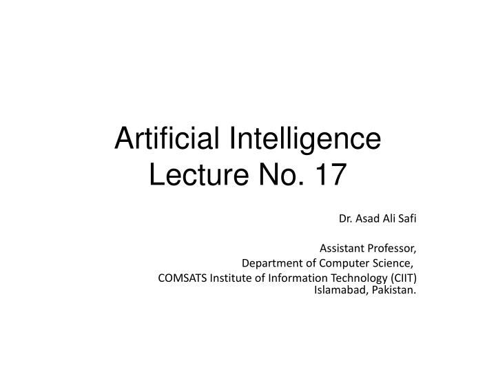 artificial intelligence lecture no 17 n.
