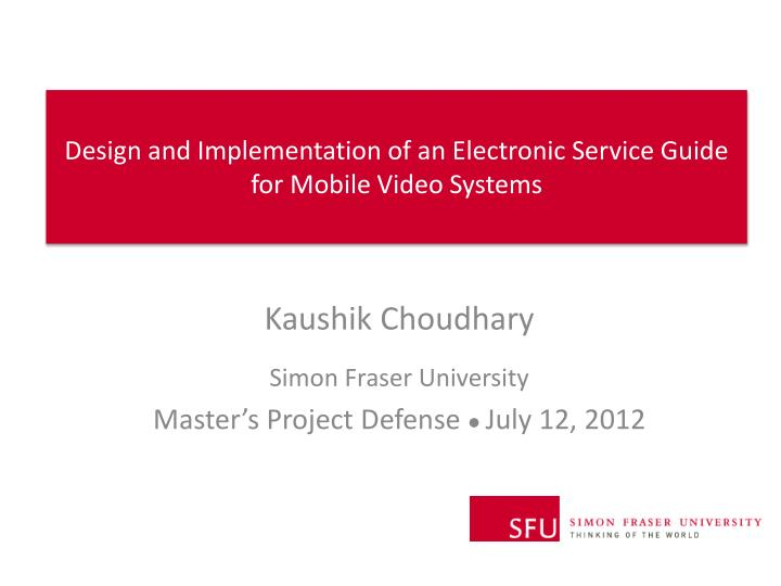 design and implementation of an electronic service guide for mobile video systems n.