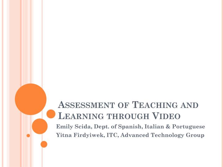 assessment of teaching and learning through video n.