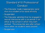 standard 10 professional conduct