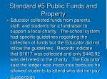 standard 5 public funds and property