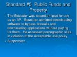 standard 5 public funds and property1