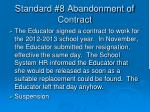 standard 8 abandonment of contract