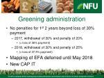greening administration