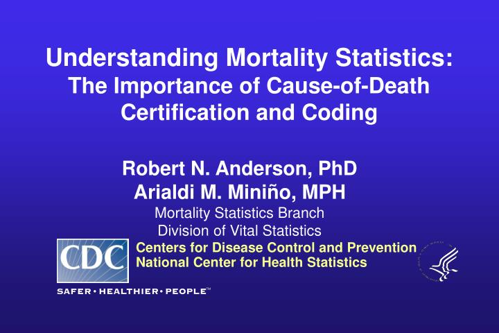 PPT - Understanding Mortality Statistics: The Importance of