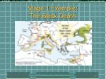 stage 1 example the black death