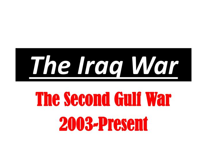the iraq war n.