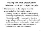 proving semantic preservation between input and output models