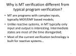 why is mt verification different from typical program verification