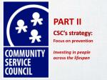 part ii csc s strategy focus on prevention investing in people across the lifespan
