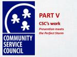 part v csc s work prevention meets the perfect storm