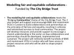 modelling fair and equitable collaborations funded by the city bridge trust