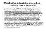 modelling fair and equitable collaborations funded by the city bridge trust1