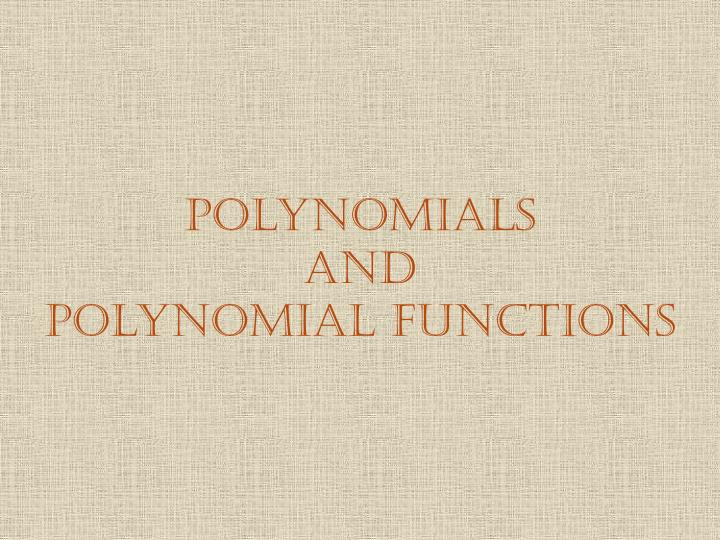 polynomials and polynomial functions n.