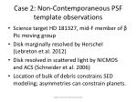 case 2 non contemporaneous psf template observations