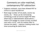 comments on color matched contemporary psf subtraction