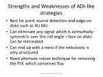 strengths and weaknesses of adi like strategies