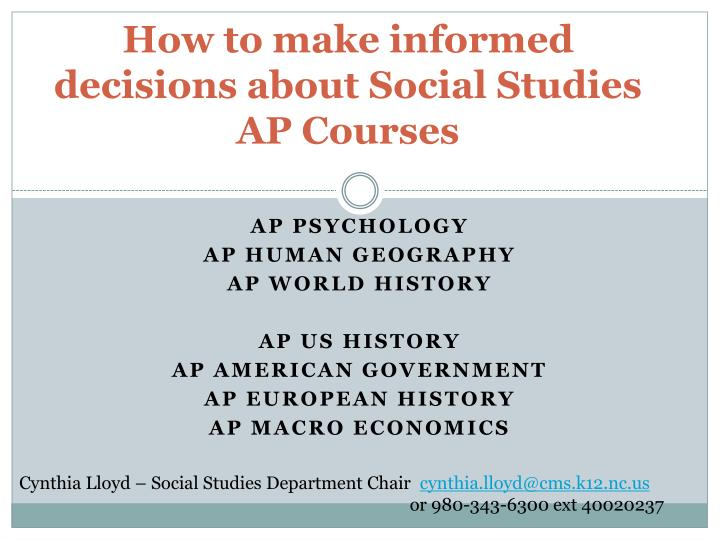 how to make informed decisions about social studies ap courses n.