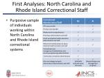 first analyses north carolina and rhode island correctional staff