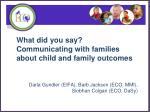 what did you say communicating with families about child and family outcomes