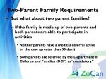 two parent family requirements